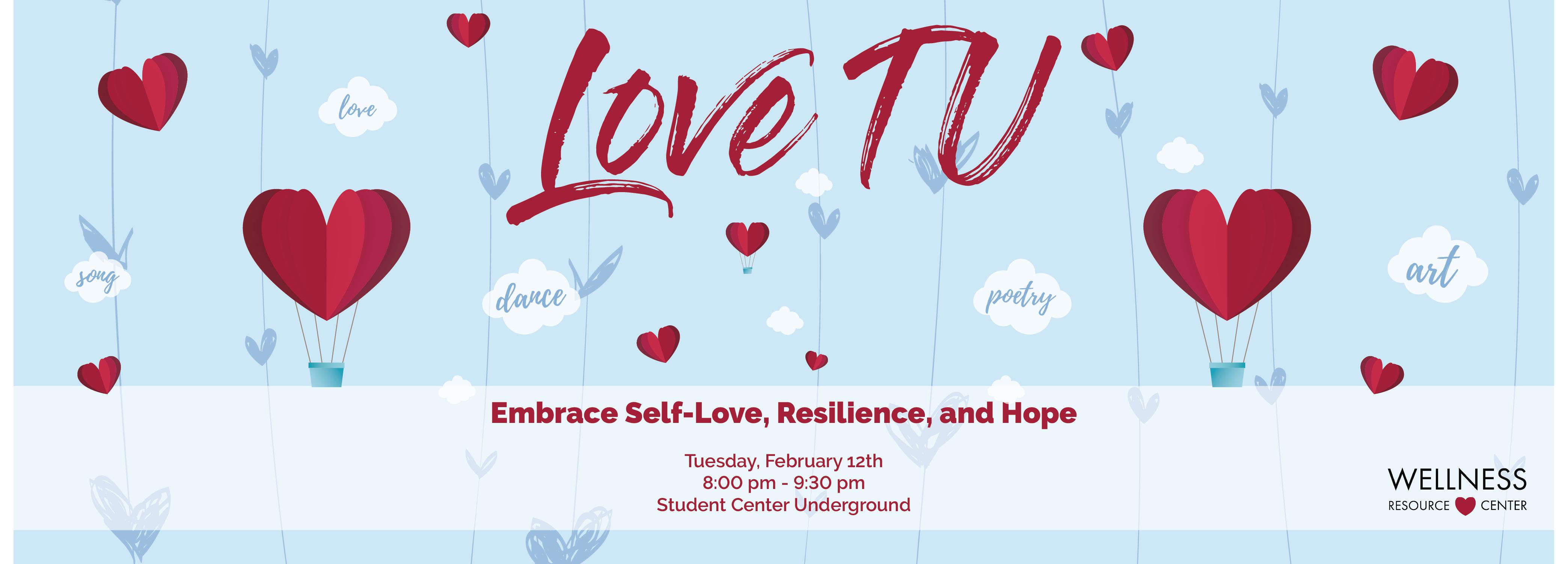 LoveTU Tuesday 2/12 8:00-9:30pm Student Center Underground