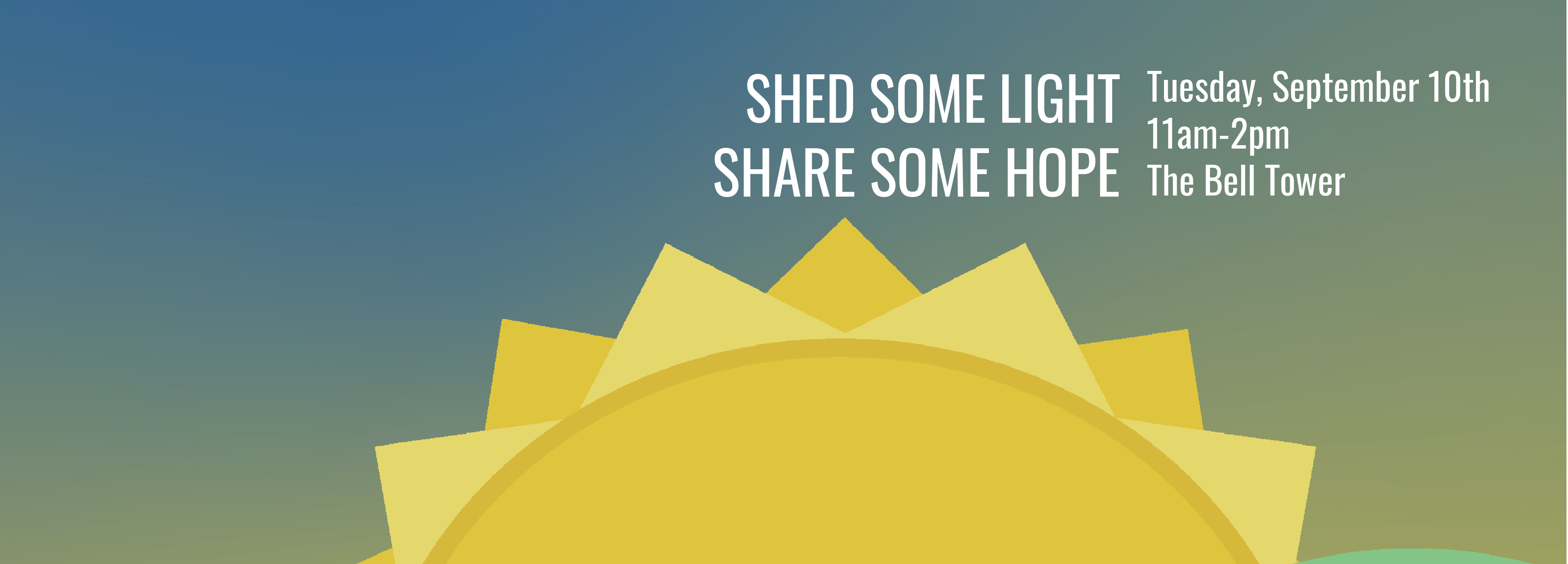 Graphic with sun reads: Shed some light, share some hope
